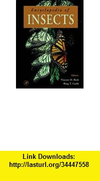 GO Downloads Encyclopedia of Insects Vincent H. Resh and Ring T. Carde