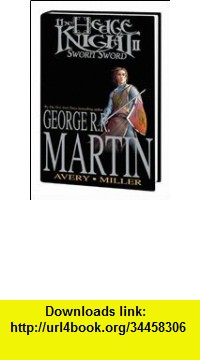 GO Downloads Tales of Dunk and Egg 2: The Sworn Sword (Hedge Knight II) [AudioBook] George R.R. Martin